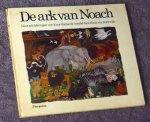 Kerkwijk, Henk van - De ark van Noach (naar schilderingen van Erna Emhardt)