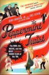 Johnson, John, Jr. and Selvin, Joel, with Cami, Dick (ds1264) - Peppermint Twist .The Mob, the Music, and the Most Famous Dance Club of the '60s