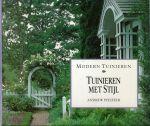Pfeiffer, Andrew - MODERN TUINIEREN - TUINIEREN MET STIJL