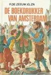 Zeeuw - Boekdrukker van amsterdam / druk 1