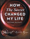 Rhonda Byrne - How the Secret Changed My Life