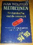 Wolffers, Ivan - Medicijnen - Een handleiding voor de consument