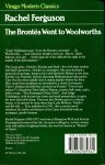 Ferguson, Rachel (ds1355) - The Brontës Went to Woolworths