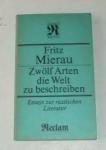 Mierau, Fritz - Zwölf Arten die Welt zu beschrieben