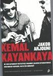 Arjouni, Jakob - Kemal Kayankaya omnibus / van harte Turk! Meer bier; een man, een moord; Kismet