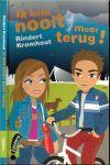 Kromhout, Rindert - Ik kom nooit meer terug
