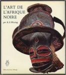 Wassing,R.S - L'Art de L'Afrique Noire