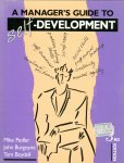 Pedler, Mike; Burgoyne, John; Boydell, Tom - A manager's guide to self-development