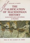 Martis, Nicolaos K. / translated by John Philip Smith - The Falsification of Macedonian History. 4th edition revised with supplementary material