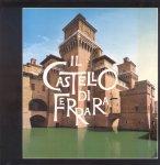 Borella, Marco - Il Castello di Ferrara