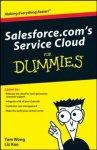 Tom Wong, Liz Kao, Matt Kaufman - Salesforce.com's Service Cloud for Dummies