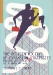 Drees, Johannes M. - The Polycentricity of Expansion Stragegies. Beyond Performance as a Main Driver