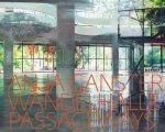 Stather, Marti ; Roland Scotti ; Anja Ganster - Anja Ganster  Passageways Wandelhalle