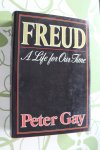 Gay, Peter - Freud - A Life for Our Time