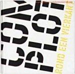 Huygen, Frederike ; William Graatsma ; Ben van Melick - Complot rond een vierkant  De goodwilluitgaven van Drukkerij Rosbeek, 1969-2006