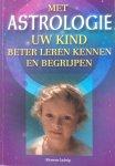 Ludwig, Klemens - Met astrologie uw kind beter leren kennen en begrijpen