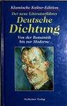 Zelton, Heinrich / Wolff, Eduard (red.) - Der neue Literaturführer. Deutsche Dichtung. Von der Romantik bis zur Moderne