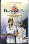 Meer-Prins, L. van der - DOKTERSLIEFDE - TRILOGIE - 1. WEIDE ZONDER DAUW. 2. DOKTER DUYNSTEE'S MOEILIJKE BESLISSING. 3. GEEN DAG KEERT TERUG - STREEKROMAN
