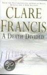 Francis, Clare - Death Divided