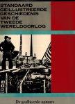 Hootegem, E.J.C. van & anderen - Standaard geïllustreerde geschiedenis van de Tweede Wereldoorlog. Deel 7: De geallieerde opmars.