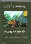 Haar Romeny, H.J. ter & Roel H. Smit-Muller - Edlef Romeny. Leven en werk.