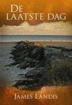 Landis, James - De laatste dag