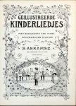 Abramsz., S.: - Geillustreerde kinderliedjes met begeleiding van piano. Met prentjes van D. Viel. Zesde bundel