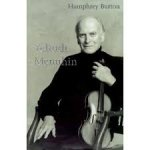 Burton, Humphrey - Yehudi Menuhin  -  A life