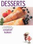 Heersma, Y. - Creatief koken / Desserts / van verrukelijk fruit tot cremige chocolade