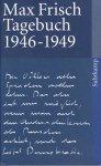 Frisch, Max - Tagebuch 1946-1949