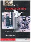 Fikse-Omon, Katinka - de Papieren EVANGELISTEN / Van VVHS en BKV naar Ark Mission 1913-2013
