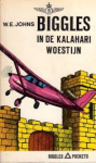 Johns, W.E. - BIGGLES in de KALAHARI WOESTIJN