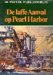 Hoek, K. van den (eindredactie) - De laffe aanval op Pearl Harbor. De Tweede Wereldoorlog.