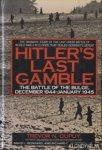 Dupuy, Trevor N. - Hitler's Last Gamble: The Battle of the Bulge, December 1944-January 1945