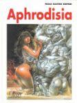 Serpieri, Paolo Eleuteri - Afrodisia Druuna Morbus gravis  deel 6
