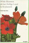 Frank Boas - Wilde bloemen heilig land in kruisst / druk 1