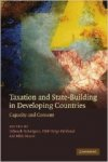 Brautigam, Deborah - Taxation and State-Building in Developing Countries: Capacity and Consent.