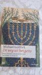 GOLDFARB, Michael - De weg uit het getto / drie eeuwen emancipatie van de Joden in Europa