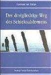 Houten, Coenraad van - Der dreigliedrige Weg des Schicksalslernens
