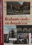 Pol, Pierre van der. / Biemans, J. - Brabants stads- en dorpsleven / prentbriefkaarten van Herman de Ruiter, fotograaf en uitgever