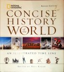 KAGAN, NEIL - CONCISE HISTORY OF THE WORLD . / An Illustrated Time Line