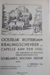 VERHEUL, J. - Oostelijk Rotterdam Kralingse Veer en Capelle aan den IJssel met verdwenen en bestaande merkwaardigheden aan Schieland's Hoogen Zeedijk