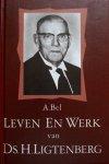 Bel, A. - Leven en werk van ds. H. Ligtenberg