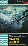Broecke, Pieter van den - STATION AZOREN