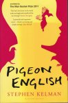 Kelman, Stephen - Pigeon English