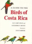 Stiles, F. Gary, Skutch, Alexander F. - A Guide to the Birds of Costa Rica