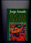 AMADO, JORGE - Tocaia Grande - Kroniek van een zondige stad