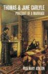 Rosemary Ashton - Thomas And Jane Carlyle