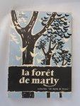 Berthon Roger - LA FORET DE MARLY - COLLECTION LES FORETS DE FRANCE
