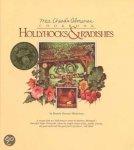 Mickelson, Bonnie Stewart - Hollyhocks and Radishes / Mrs Chard's Almanac Cookbook